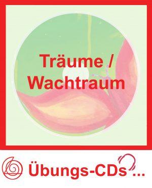 Übungs-CDs mit spezieller Klangtechnik (Hemisphärensynchronisation) - Träume / Wachtraum
