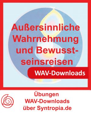 WAV-Downloads über Syntropia.de Außersinnliche Wahrnehmung und Bewusstseinsreisen