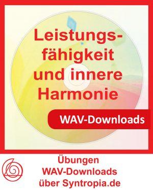 WAV-Downloads über Syntropia.de Leistungsfähigkeit und innere Harmonie
