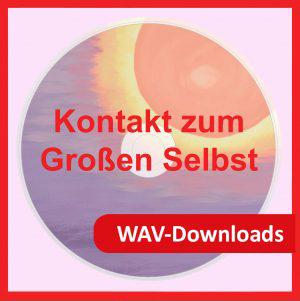 WAV-Downloads über Syntropia.de Kontakt zum großen Selbst