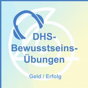 DHS-Bewusstseins-Übungen auf CD - Geld / Erfolg