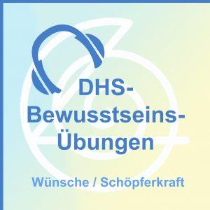 DHS-Bewusstseins-Übungen auf CD - Wünsche