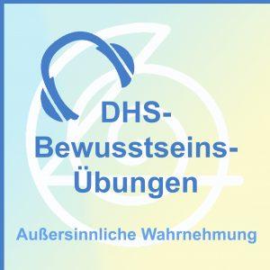 DHS-Bewusstseins-Übungen auf CD - Außersinnliche Wahrnehmung