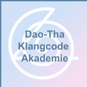 Dao-Tha Klangcode Akademie - Audio-CDs