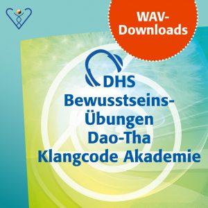 6 verschiedene WAV-Downloads Dao-Tha Klangcode Akademie