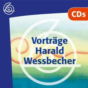 CDs - Vorträge von Harald Wessbecher