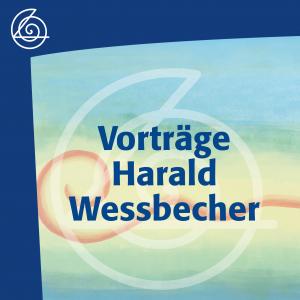 Vorträge Harald Wessbecher