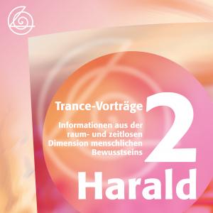 Trance-Vorträge Harald II